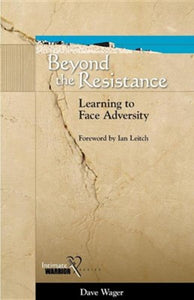 Beyond the Resistance: Learning to Face Adversity (used-like new) - Little Green Schoolhouse Books