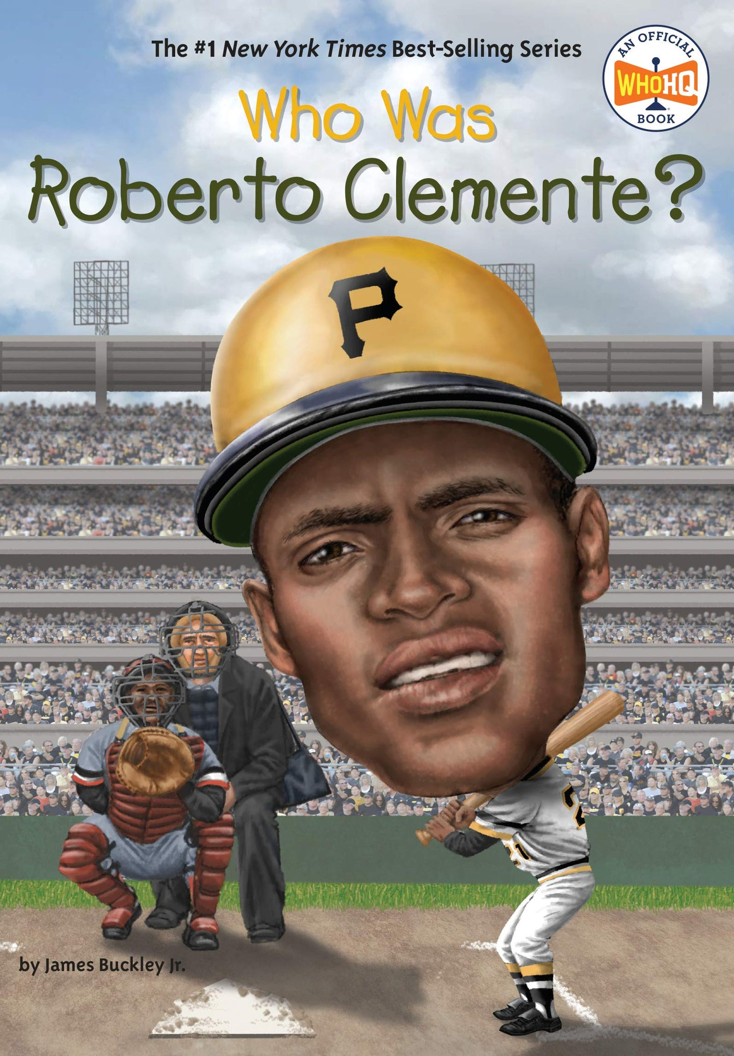 Who Was Roberto Clemente? By James Buckley Jr. - Little Green Schoolhouse Books
