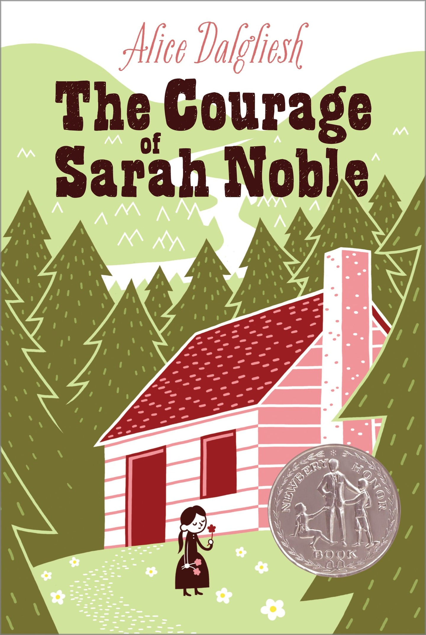 The Courage of Sarah Noble By Alice Dalgliesh (Used-Like New) - Little Green Schoolhouse Books