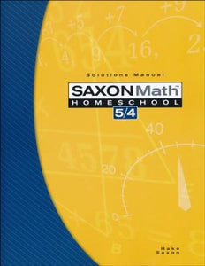 Saxon Math 5/4, 3rd Edition, Solutions Manual (Used-Good) - Little Green Schoolhouse Books