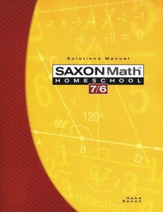 Saxon Math 7/6, 4th Edition, Solutions Manual (Used-Like New) - Little Green Schoolhouse Books