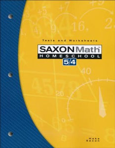 Saxon Math 5/4, 3rd Edition, Test and Worksheets (Bargain Basement) - Little Green Schoolhouse Books