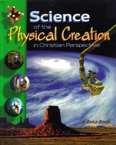 Abeka Science of the Physical Creation in Christian Perspective Set- 2nd edition (Used- Good) - Little Green Schoolhouse Books
