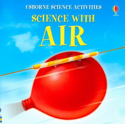Science with Air (Usborne Science Activities) (Used-Like New)