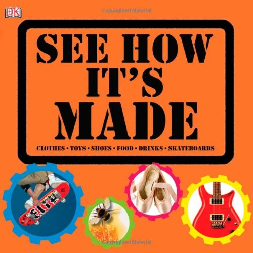 See How it's Made - DK (Used) - Little Green Schoolhouse Books