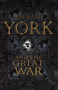 Sergeant York and the Great War (Used-Like New) - Little Green Schoolhouse Books