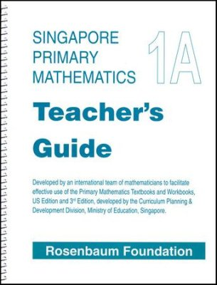 Singapore Math: Primary Mathematics U.S. Edition Teacher's Guide 1A (Used-Good) - Little Green Schoolhouse Books