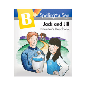 Spelling You See Level B: Jack & Jill Instructor's Handbook (Used - Worn/Acceptable) - Little Green Schoolhouse Books
