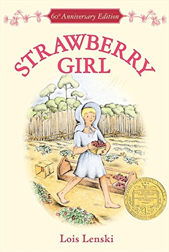 Strawberry Girl by Lois Lenski (Used) - Little Green Schoolhouse Books