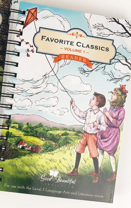 Level 3 Reader-Favorite Classics Vol. 1 - The Good and the Beautiful (Used-Good)