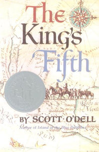 The King's Fifth - by Scott O'Dell (Used) - Little Green Schoolhouse Books