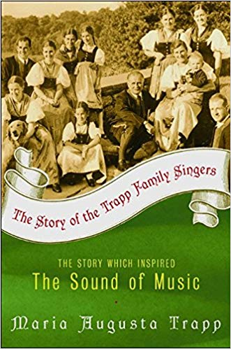 The Story of the Trapp Family Singers by Maria Augusta Trapp (Used) - Little Green Schoolhouse Books