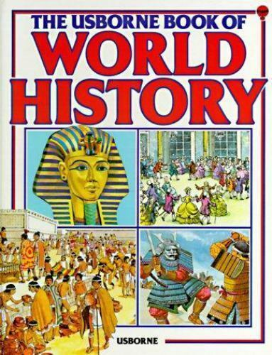 The Usborne Book of World History (previous edition) (Used)