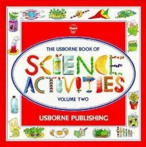 The Usborne Book of Science Activities Volume Two (1992) (Used-Worn/Acceptable) - Little Green Schoolhouse Books