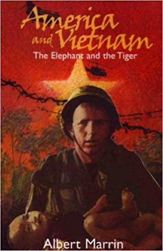 American and Vietnam: The Elephant and the Tiger by Albert Marrin (Used-Good) - Little Green Schoolhouse Books