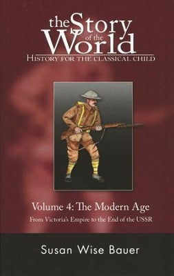 Volume 4: The Modern Age, The Story of the World - soft cover (Used-Like New) - Little Green Schoolhouse Books