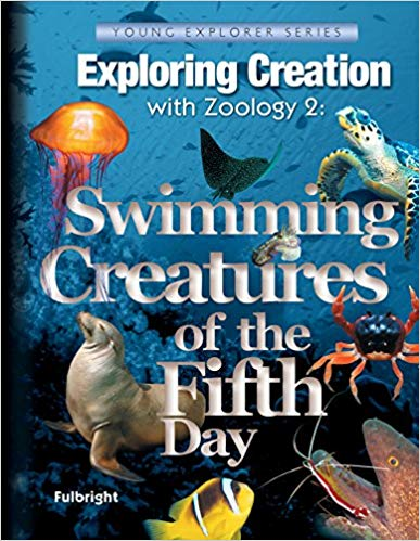 Swimming Creatures of the Fifth Day - Exploring Creation with Zoology 2- Apologia (Used-Like New) - Little Green Schoolhouse Books