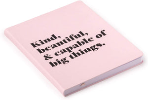 Kind & Capable Of Big Things Journal