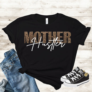 Mother Hustler (Iron On Transfer Sheet Only) - ME Customs, LLC