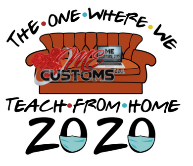 The One Where We Teach From Home (Teachers) (SVG/PNG) - ME Customs, LLC