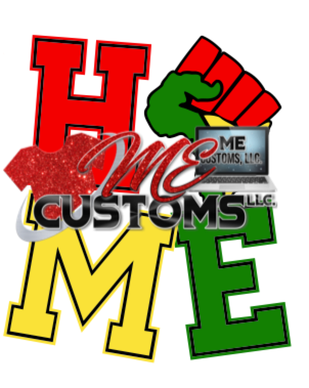 Black History: HOME...(SVG/PNG) - ME Customs, LLC