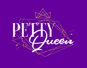 Petty Queen (Iron On Transfer Sheet Only) - ME Customs, LLC