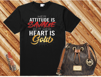 Attitude Savage....Heart Gold (Iron On Transfer Sheet Only) - ME Customs, LLC