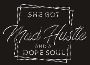Mad Hustle (Rhinestone/Stud TRANSFER) - ME Customs, LLC