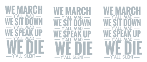 We March... *Grey Text* *GANG SHEET* (IRON ON SCREEN PRINT TRANSFER) - ME Customs, LLC