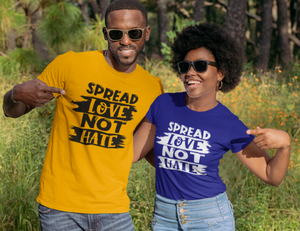 Spread Love Not Hate (IRON ON SCREEN PRINT TRANSFER) - ME Customs, LLC
