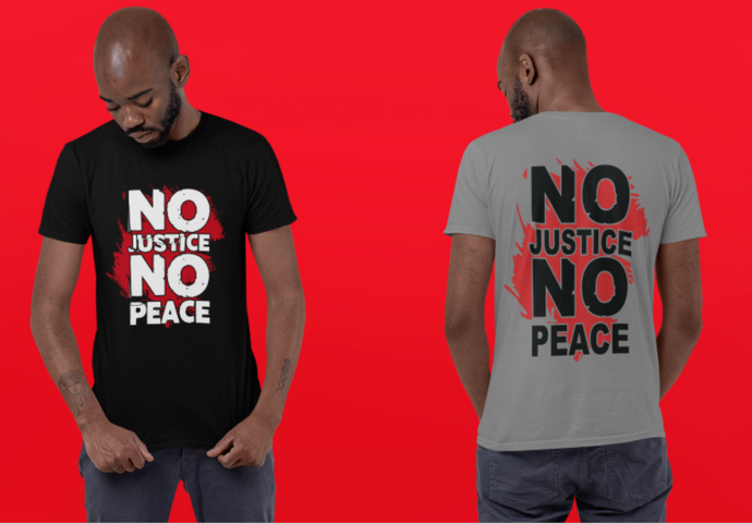 No Justice No Peace (IRON ON SCREEN PRINT TRANSFER) - ME Customs, LLC