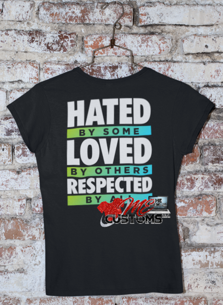 Respected By All (Iron On Transfer Sheet Only) - ME Customs, LLC
