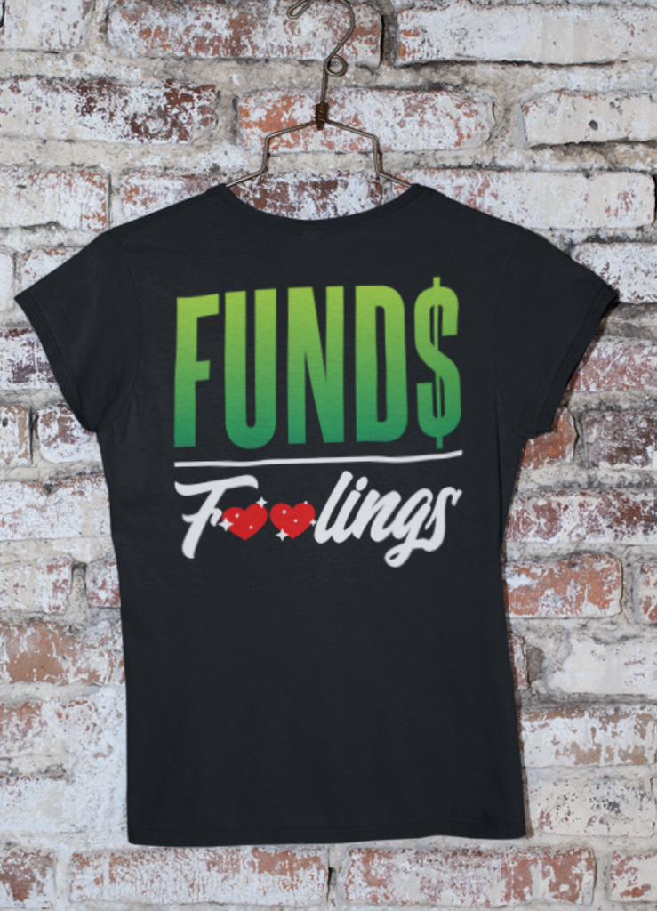 Funds Over Feelings (Iron On Transfer Sheet Only) - ME Customs, LLC