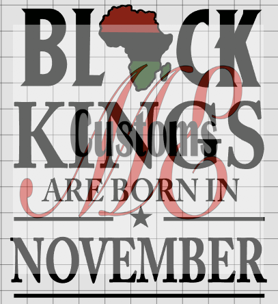 BLACK KINGS ARE BORN IN NOVEMBER Design for Men's Casual T-Shirts - ME Customs, LLC