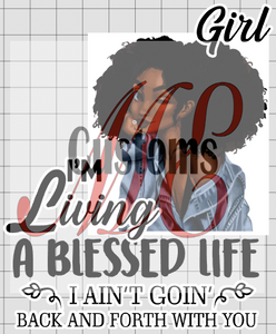 Living a Blessed Life (Words Only) (All months) - ME Customs, LLC