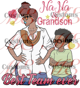 Grandmother and Grandson Best Team Ever Design for Women's and Kids' Casual Wear - ME Customs, LLC