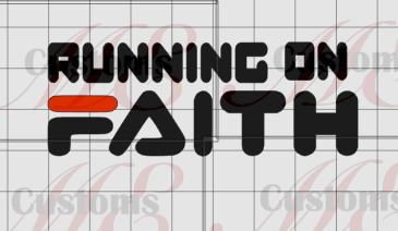 Running on Faith - ME Customs, LLC