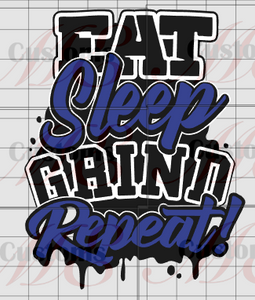EAT Sleep GRIND Repeat SVG Design for Men's and Women's T-Shirts - ME Customs, LLC