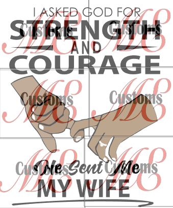 Strength and Courage Met Wife SVG/PNG - ME Customs, LLC