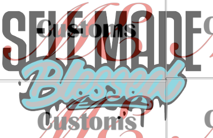 Self Made Blessed - ME Customs, LLC