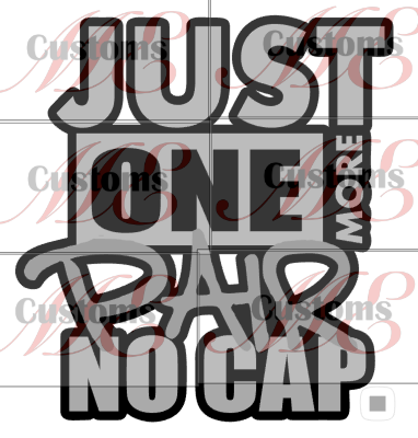 No Cap One More Pair - ME Customs, LLC