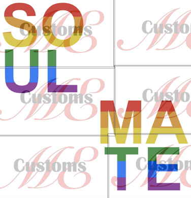 Pride SoulMate - ME Customs, LLC