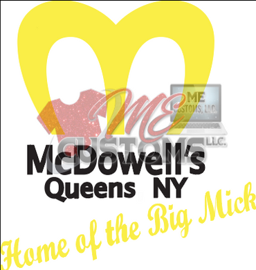 McDowells (Coming to America Inspired) - ME Customs, LLC