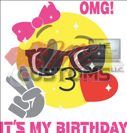 OMG Emoji Birthday - ME Customs, LLC