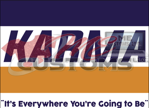 Karma - ME Customs, LLC