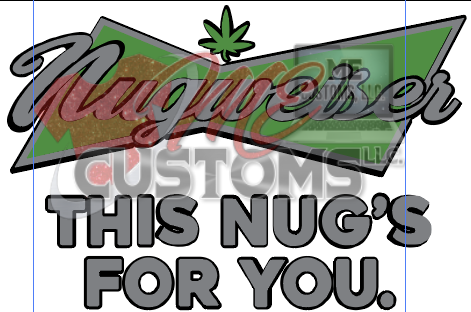 Nugweiser (weed) - ME Customs, LLC