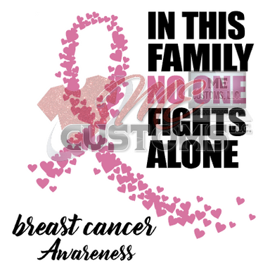 In This Family No One Fights Alone (Awareness) - ME Customs, LLC