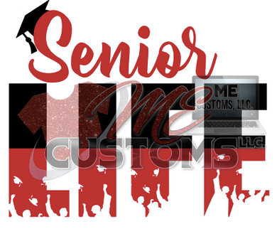 Senior Life - ME Customs, LLC