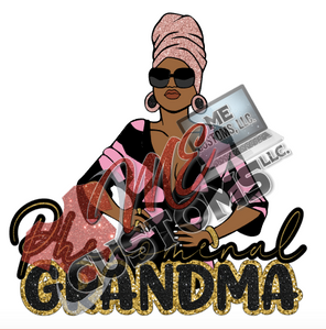 Phenomenal Grandma - ME Customs, LLC