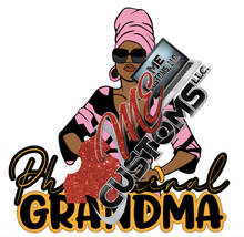 Load image into Gallery viewer, Phenomenal Grandma - ME Customs, LLC